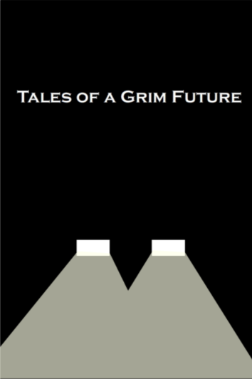 Tales of a GRIM FUTURE_Cover
